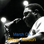 March On by Oliver Nelson
