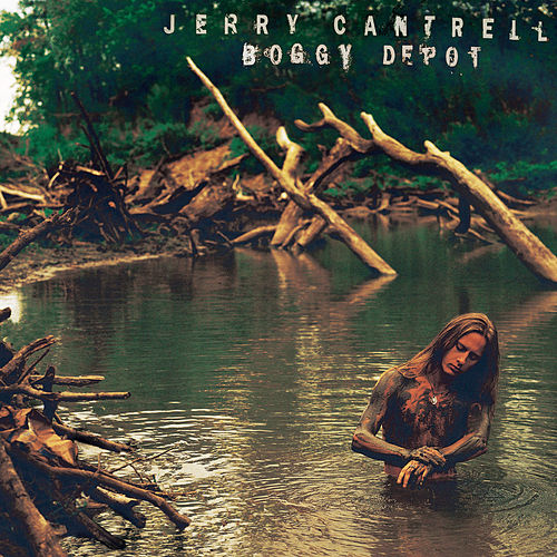 Boggy Depot by Jerry Cantrell
