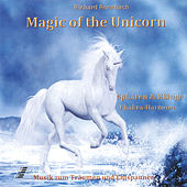 The Magic Of The Unicorn by Richard Rossbach