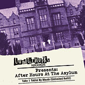 Lunaticworks Presents: After Hours at the Asylum de Various Artists