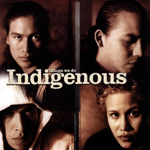 Things We Do by Indigenous