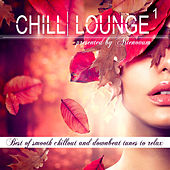 Chill Lounge, Vol. 1 (Best of Smooth Chillout and Downbeat Tunes to Relax Presented by Artenovum) by Various Artists