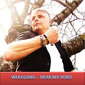 Hear My Voice by Wolfgang