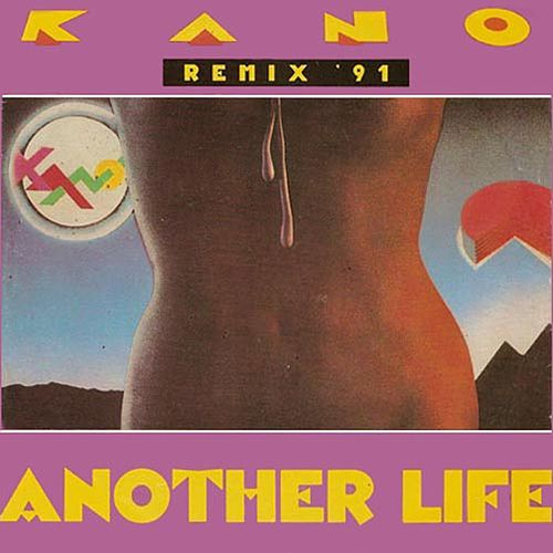 Another life ('91 remix) by Kano