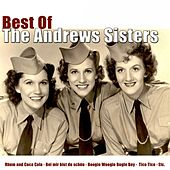 Best of the Andrews Sisters by The Andrews Sisters