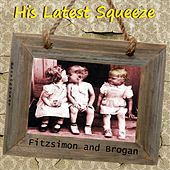 His Latest Squeeze (Photobucket) de Fitzsimon and Brogan