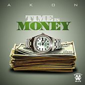 Time Is Money by Akon