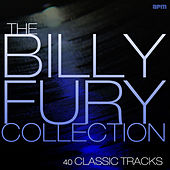 Billy Fury Collection - 40 Greatest Hits by Billy Fury