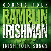Ramblin' Irishman de The Corrib Folk