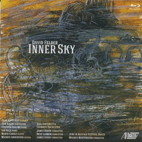 David Felder: Inner Sky by Various Artists