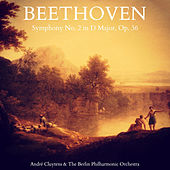 Beethoven: Symphony No. 2 in D Major, Op. 36 von Berlin Philharmonic Orchestra
