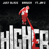 Higher by Just Blaze