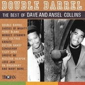 Double Barrel - The Best of Dave & Ansel Collins by Dave Collins