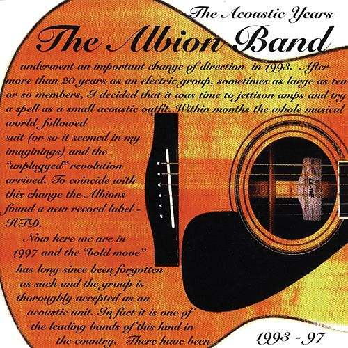 The Acoustic Years (1993-1997) by The Albion Band