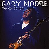 Gary Moore: The Collection de Gary Moore