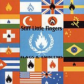 Flags and Emblems by Stiff Little Fingers