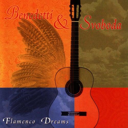 Flamenco Dreams by Benedetti & Svoboda