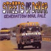 Streets Of Dakar - Generation Boul Falé by Various Artists