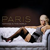 Nothing In This World von Paris Hilton