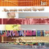You Make Me Climb The Wall (Original) de Rene Amesz