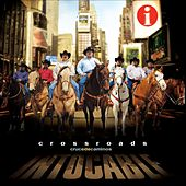 Crossroads- Cruce De Caminos by Intocable