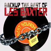 Backup the Best of Les Baxter by Les Baxter