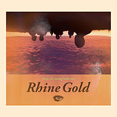 Rhine Gold by Choir Of Young Believers
