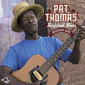 Beefsteak Blues de Pat Thomas