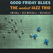 Good Friday Blues (Remastered) by Jim Hall