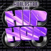The Worldstar Hip Hop Compilation, Vol. 2 by Various Artists