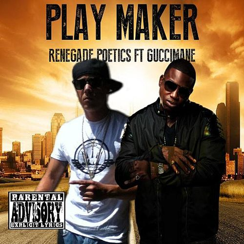 Play Maker by Renegade Poetics