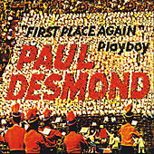 Paul Desmond - First Place Again (Remastered) by Paul Desmond