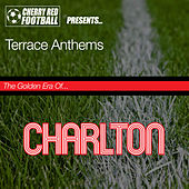 The Golden Era of Charlton: Terrace Anthems de Various Artists