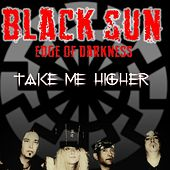 Take Me Higher by Black Sun