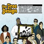 The Free Design: The Now Sound Redesigned von Various Artists