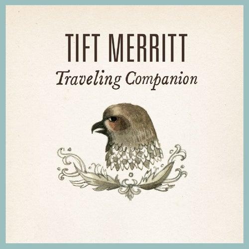 Traveling Companion by Tift Merritt