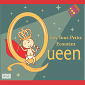 Les Tout - Petits Ecoutent Queen by Sweet Little Band