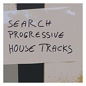 Search Progressive House Tracks von Various Artists