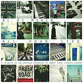 All Your Life (A Tribute To The Beatles) von Al Di Meola