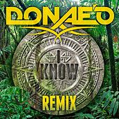 I Know (Addicted) (Remixes) von Donaeo