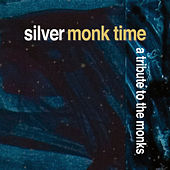Silver Monk Time de Various Artists