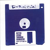 Better Living Through Chemistry von Fatboy Slim