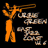 East Coast Jazz, Vol. 6 di Urbie Green