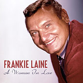 A Woman in Love de Frankie Laine