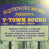 Equiknoxx Music Presents V-Town Sound: The Anti-Thesis - Ep by Various Artists
