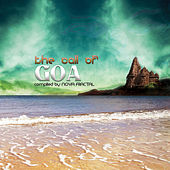 The Call Of Goa by Various Artists
