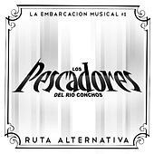 Ruta Alternativa - Single by Los Pescadores Del Rio Conchos