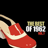 The Hits of 1962, Vol. 7 by Various Artists