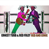 Red and Ernie by Red Foley