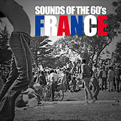 Celebrate The 60's: France von Various Artists